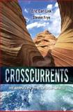Crosscurrents : Reading in the Disciplines Plus MyWritingLab -- Access Card Package, Link, Eric C. and Frye, Steven P., 0133947386
