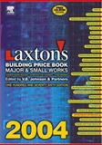 Laxton's Building Price Book 2004, Johnson, V. B, 0750647388