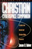 Christian Cyberspace Companion, Jason D. Baker, 0801057388