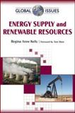 Energy Supply and Renewable Resources, Kelly, Regina, 081607738X