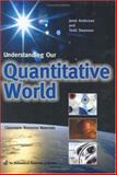 Understanding our Quantitative World, Andersen, Janet and Andersen, Janet, 0883857383