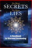 No More Secrets, No More Lies, Patricia Cori, 1556437382