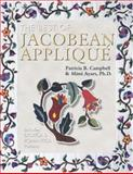 The Best of Jacobean Applique, Patricia B. Campbell and Mimi Ayars, 1574327380