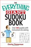 The Everything Giant Sudoku Book, Charles Timmerman, 159337738X