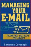 Managing Your E-Mail, Christina Cavanagh, 0471457388
