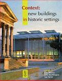 New Buildings in Historic Settings, Warren, John, II and Worthington, John, 0750637382