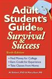 The Adult Student's Guide to Survival and Success, Al Siebert and Mary Karr, 0944227384