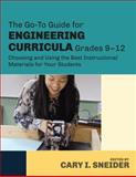 The Go-To Guide for Engineering Curricula, Grades 9-12 : Choosing and Using the Best Instructional Materials for Your Students, , 1483307387