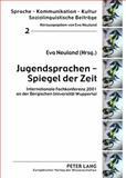 Jugendsprachen - Spiegel der Zeit 9783631397381