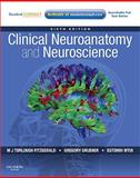 Clinical Neuroanatomy and Neuroscience, FitzGerald, M. J. T. and Gruener, Gregory, 0702037389