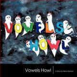 Vowels Howl, Rena Herman, 1468547380
