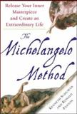 The Michelangelo Method, Kenneth Schuman and Ronald Paxton, 0071477381
