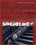Sociology : Exploring the Architecture of Everyday Life, Newman, David M., 076198738X