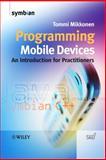 Programming Mobile Devices, Tommi Mikkonen, 0470057386