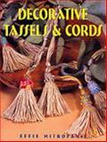 Decorative Tassels and Cords, Effie Mitrofanis, 0864177380