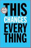 This Changes Everything, Naomi Klein, 1451697384