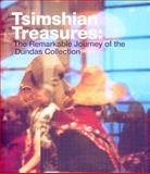 Tsimshian Treasures : The Remarkable Journey of the Dundas Collection, Brown, Steven Clay and Holm, Bill, 0295987383