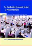 The Cambridge Economic History of Modern Britain : Structural Change and Growth, 1939-2000, , 0521527384