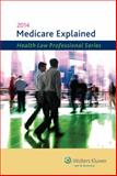 Medicare Explained (2014), CCH Staff, 0808037382
