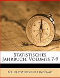 Statistisches Jahrbuch, Volume 15 (German Edition), Berlin Statistisches Landesamt, 1149807385