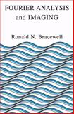 Fourier Analysis and Imaging, Bracewell, Ronald, 1461347386