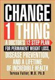 Change 1 Thing, Teresa Fuller, 1477117385