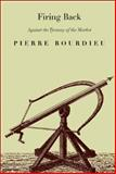 Firing Back, Pierre Bourdieu and Pierre Bourdieu, 1565847385