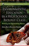 Environmental Education in a High School Biology Class, , 1622577388