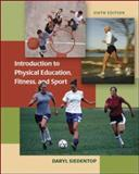 Introduction to Physical Education, Fitness, and Sport, Siedentop, Daryl, 0073047384