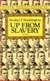 Up from Slavery, Booker T. Washington, 0486287386