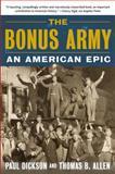 The Bonus Army, Paul Dickson and Thomas B. Allen, 0802777384