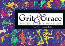 Grit and Grace, Joy Jordan-Lake and Philip A. Verhalen, 0877887381