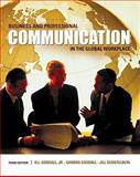 Business and Professional Communication in the Global Workplace, Goodall,  H. L., Jr., HL and Goodall, Sandra, 0495567388