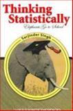 Thinking Statistically : Elephants go to School, Singh, Connie S., 0757537383