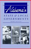 Alabama's State and Local Governments, Martin, David L., 0817307389