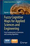 Fuzzy Cognitive Maps for Applied Sciences and Engineering : From Fundamentals to Extensions and Learning Algorithms, , 3642397387