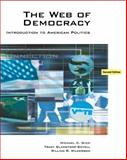 The Web of Democracy : An Introduction to American Politics, Gizzi, Michael C. and Gladstone-Sovell, Tracey, 0495007382