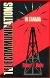 Telecommunications in Canada, Babe, Robert and Babe, Robert E., 0802067387