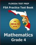 FLORIDA TEST PREP FSA Practice Test Book Mathematics Grade 4, Test Master Test Master Press Florida, 1502517388