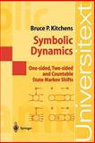 Symbolic Dynamics : One-Sided, Two-Sided and Countable State Markov Shifts, Kitchens, Bruce P., 3540627383