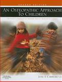 Osteopathic Approach to Children, Carreiro, Jane Elizabeth, 0443067384