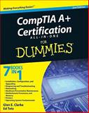 CompTIA A+ Certification All-in-One for Dummies, Glen E. Clarke and Edward Tetz, 0470487380