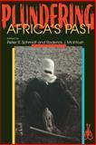 Plundering Africa's Past, McIntosh, Roderick J., 0852557388