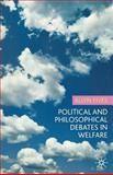 Political and Philosophical Debates in Welfare, Fives, Allyn, 1403987386
