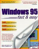 Windows 95 Fast and Easy, Grace J. Beatty, 1559587385