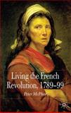 Living the French Revolution, 1789-99, McPhee, Peter, 0333997395