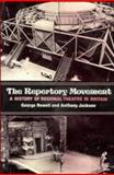 The Repertory Movement : A History of Regional Theatre in Britain, Rowell, George and Jackson, Anthony, 0521237394