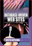 Database-Driven Web Sites, Antelman, Kristin, 0789017393