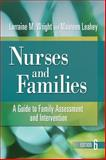 Nurses and Families, Lorraine M. Wright and Maureen Leahey, 0803627394