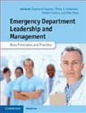 Emergency Department Leadership and Management : Best Principles and Practice, , 1107007399